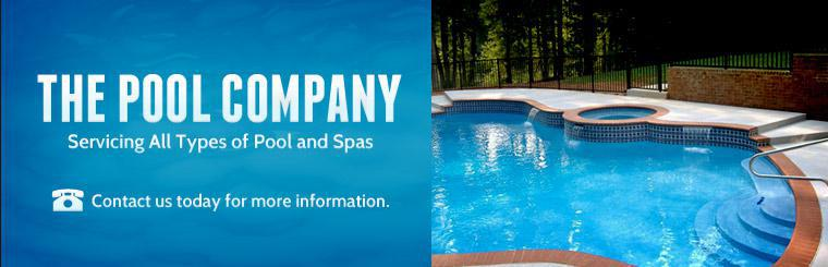 The Pool Company: We service all types of pools and spas, contact us today for more information.