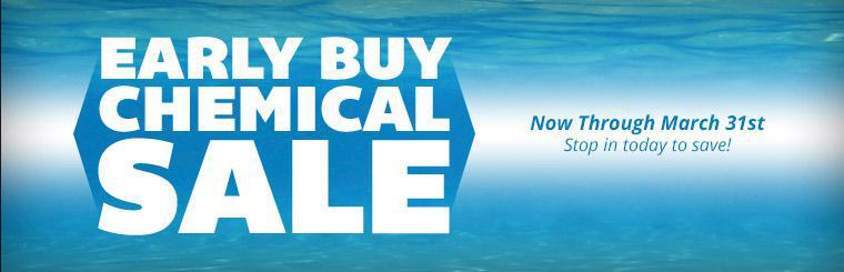Early Buy Chemical Sale: Stop in today to save!