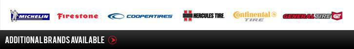 We carry Michelin®, Firestone, Cooper, Hercules, Continetal, and General. Additional brands available.