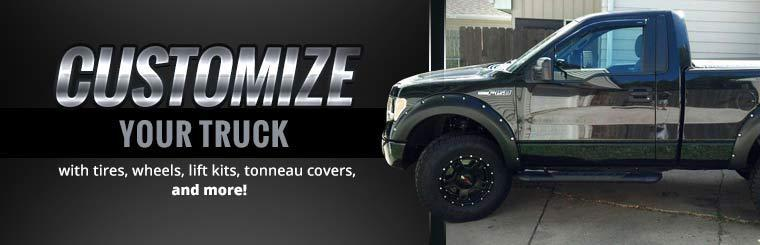 Customize your truck with tires, wheels, lift kits, tonneau covers, and more!