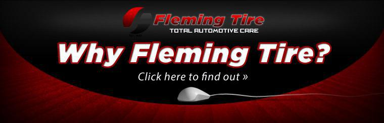 Click here to find out why you should pick Fleming Tire.