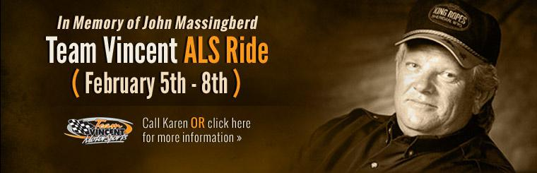 Join us February 5th through 8th for the Team Vincent ALS Ride! Click here for details.