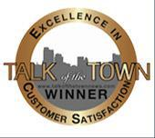 Talk of the Town winner. Excellence in customer satisfaction.