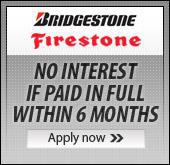 Bridgestone/Firestone Card - No interest if paid in full within 6 months.  Apply now!