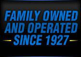 Family Owned and Operated Since 1927
