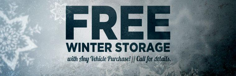 Get free winter storage with any vehicle purchase! Call for details.