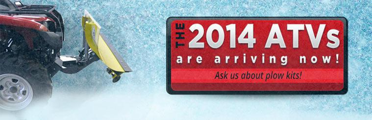 The 2014 ATVs are arriving now! Ask us about plow kits!