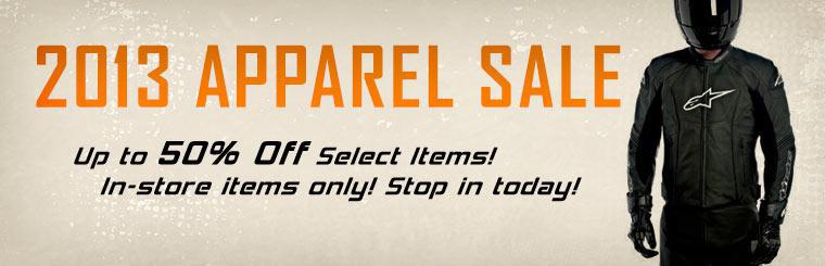 2013 Apparel Sale: Get up to 50% off select items! This offer applies to in-store items only. Stop in today!