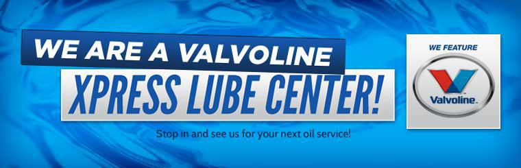 We are a Valvoline Xpress Lube Center, stop in and see us for your next oil service! Click here to learn more.