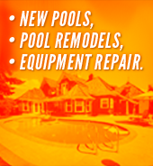 New Pools, Pool remodels, Equipment Repair.