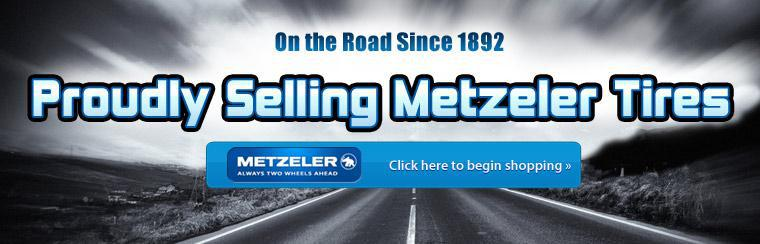 We proudly sell Metzeler tires. Click here to begin shopping.