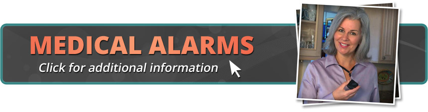 Medical Alarms: Click for additional information.