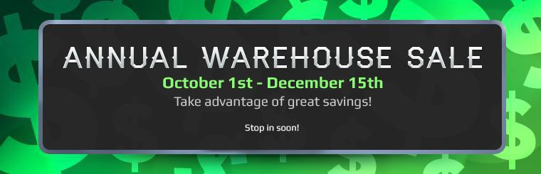 Our Annual Warehouse Sale is October 1st - December 15th. Take advantage of great savings! Stop in soon!