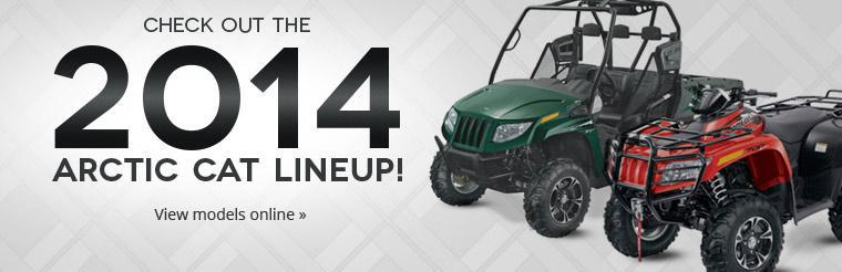 Click here to check out the 2014 Arctic Cat lineup!