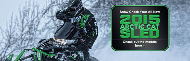 Snow Check Your All-New 2015 Arctic Cat Sled: Click here to check out the models.