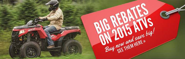 Big Rebates on 2015 ATVs: Click here to view the models.