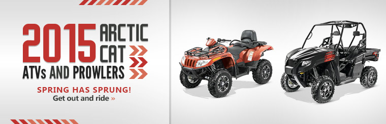 2015 Arctic Cat ATVs and Prowlers: Click here to view the models.