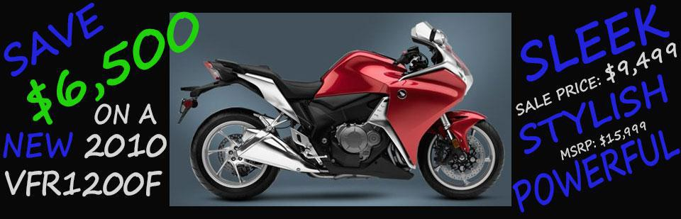 Save $6,500 on a New 2010 VFR1200F