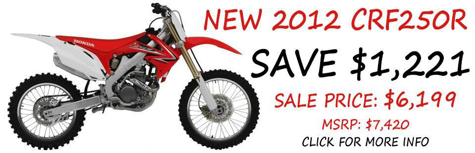 Save $1,221 on a New 2012 CRF250R