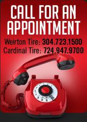 Call for an appointment! Weirton Tire: 304.723.1500. Cardinal Tire: 724.947.9700.