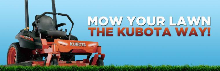 Mow your lawn the Kubota way!