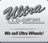 We sell Ultra Wheels.