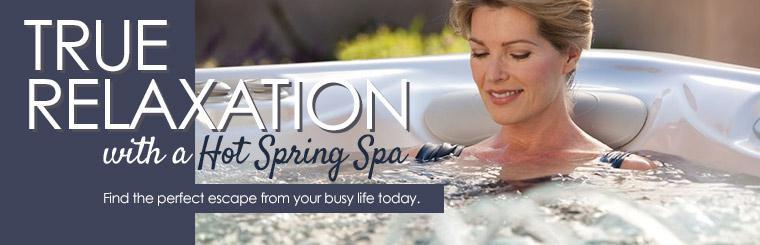 Hot Spring Spas: Find the perfect escape from your busy life today.