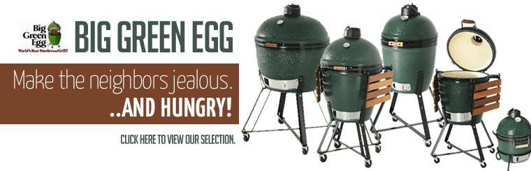 Big Green Egg Grills: Click here to view our selection.
