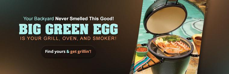 Big Green Egg is your grill, oven, and smoker!