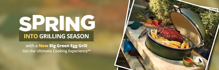 Spring into grilling season with a new Big Green Egg grill!