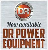 Now available. DR Power Equipment.
