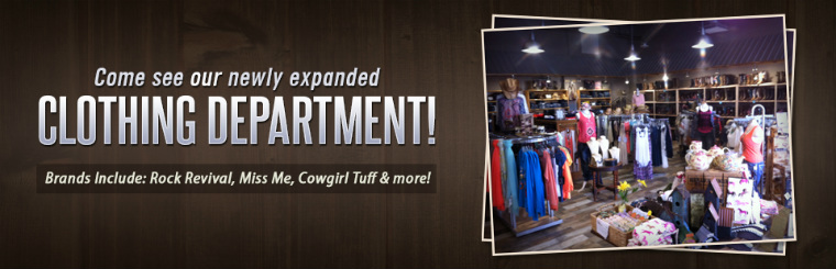 Come see our newly expanded Clothing Department!
