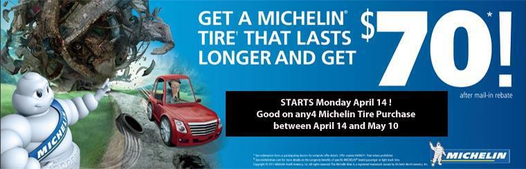 Michelin $70 Rebate April 14 to May 10 2014