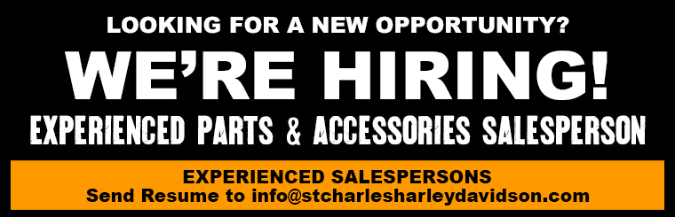 St. Charles Harley-Davidson is Nowo Hiring Parts & Accessories Salesperson