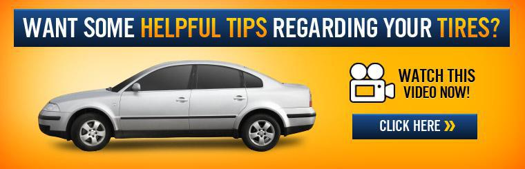 Want some helpful tips regarding your tires? Watch this video now! Click here.