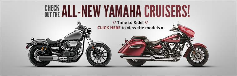 Check out the all-new Yamaha cruisers! Click here to view the models.