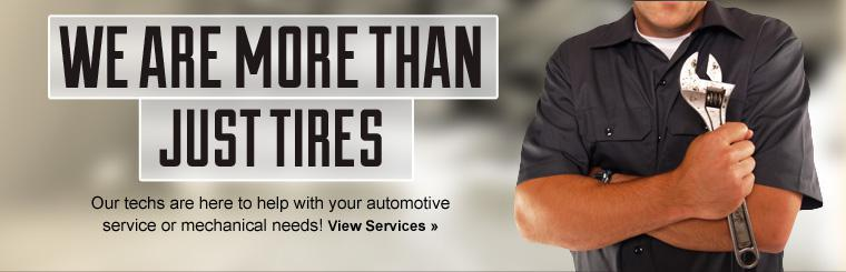 We are more than just tires! Our techs are here to help with your automotive service or mechanical needs! Click here to view our services.