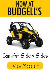 Now at Budgell's, Can-Am Side x Sides. View Models.