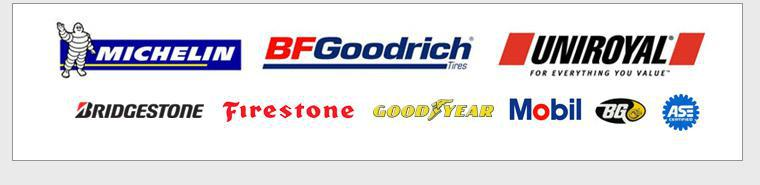 We are proud to carry products from Michelin®, BFGoodrich®, Uniroyal®, Bridgestone, Firestone, Goodyear, Mobil and BG, and our technicians are ASE certified!