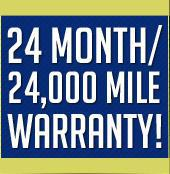 24 month/24,000 mile warranty!