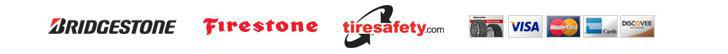 We carry products from Bridgestone and Firestone. We are affiliated with TireSafety.com. We accept Visa, MasterCard, American Express, and Discover.