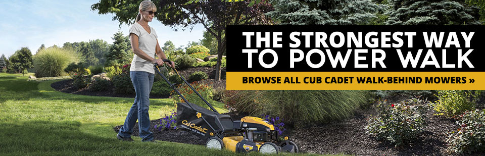 Cub Cadet Walk-Behind Mowers: The strongest way to power walk! Click here to browse our selection.