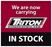 We are now carrying TRITON TRAILERS