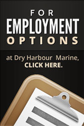 For employment options at Dry Harbour  Marine, click here.