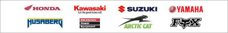 We carry products from Honda, Kawasaki, Suzuki, Yamaha, Husaberg, Honda Power Equipment, Arctic Cat, and Fox.