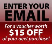 Enter Your Email For a voucher worth $15 off of your next purchase!