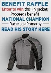 Benefit Raffle. Enter to win this Fly jacket! Proceeds benefit National Champion Racer Joe Pomeroy. Read his story here.