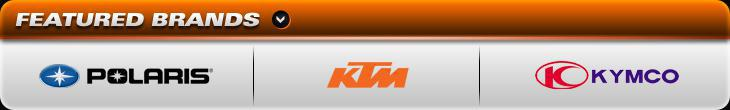We proudly carry products by Polaris, KTM,and Kymco.
