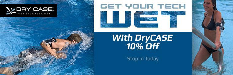 10% Off DryCASE Products: Stop in today!