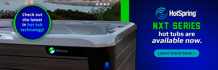 Hot Spring NXT series hot tubs are available now, Click here for more information.